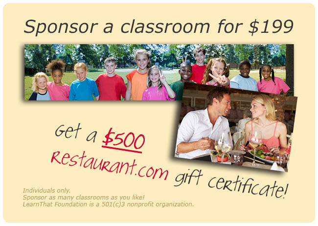 Sponsor a classroom, get $500 at Restaurant.com